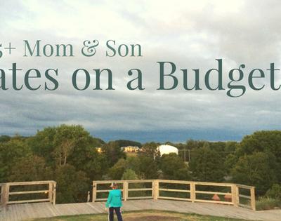 75+ Mom & Son Dates on a Budget | JenGrice.com
