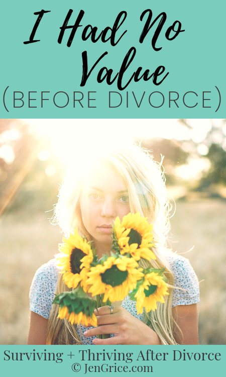 You have value even if your husband doesn't see it. After a divorce, you need to extract the lies that you believe about yourself - that were told to you - so that you can find healing. And regain your value! via @msjengrice