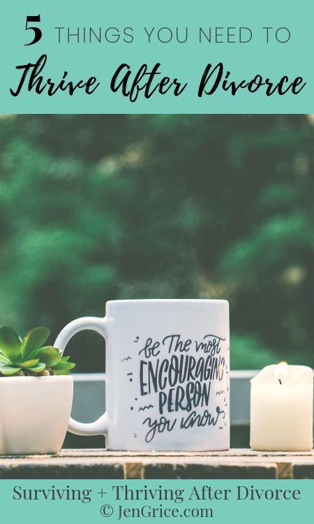 You can survive divorce and even thrive! But how? Check out my list of 5 things to get you started on the path to thriving after divorce. We're in this together! via @msjengrice