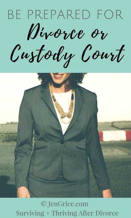Be Prepared for Divorce or Custody Court | By Jen Grice via @msjengrice