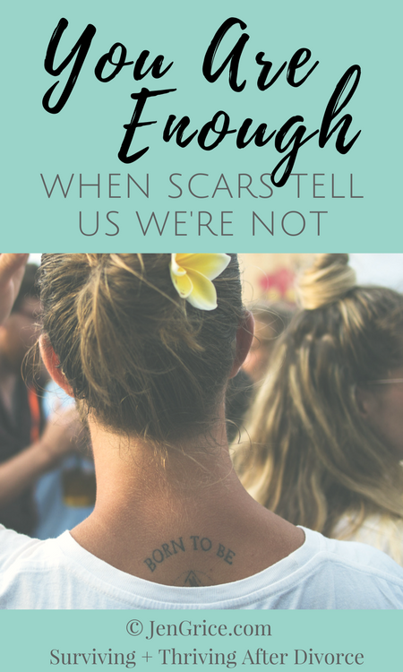 Do you feel like you can never do anything right? Like you're never good enough? Or that abandonment scar screaming you weren't enough. Yeah? Me too! Don't listen to those scars because you are enough! via @msjengrice