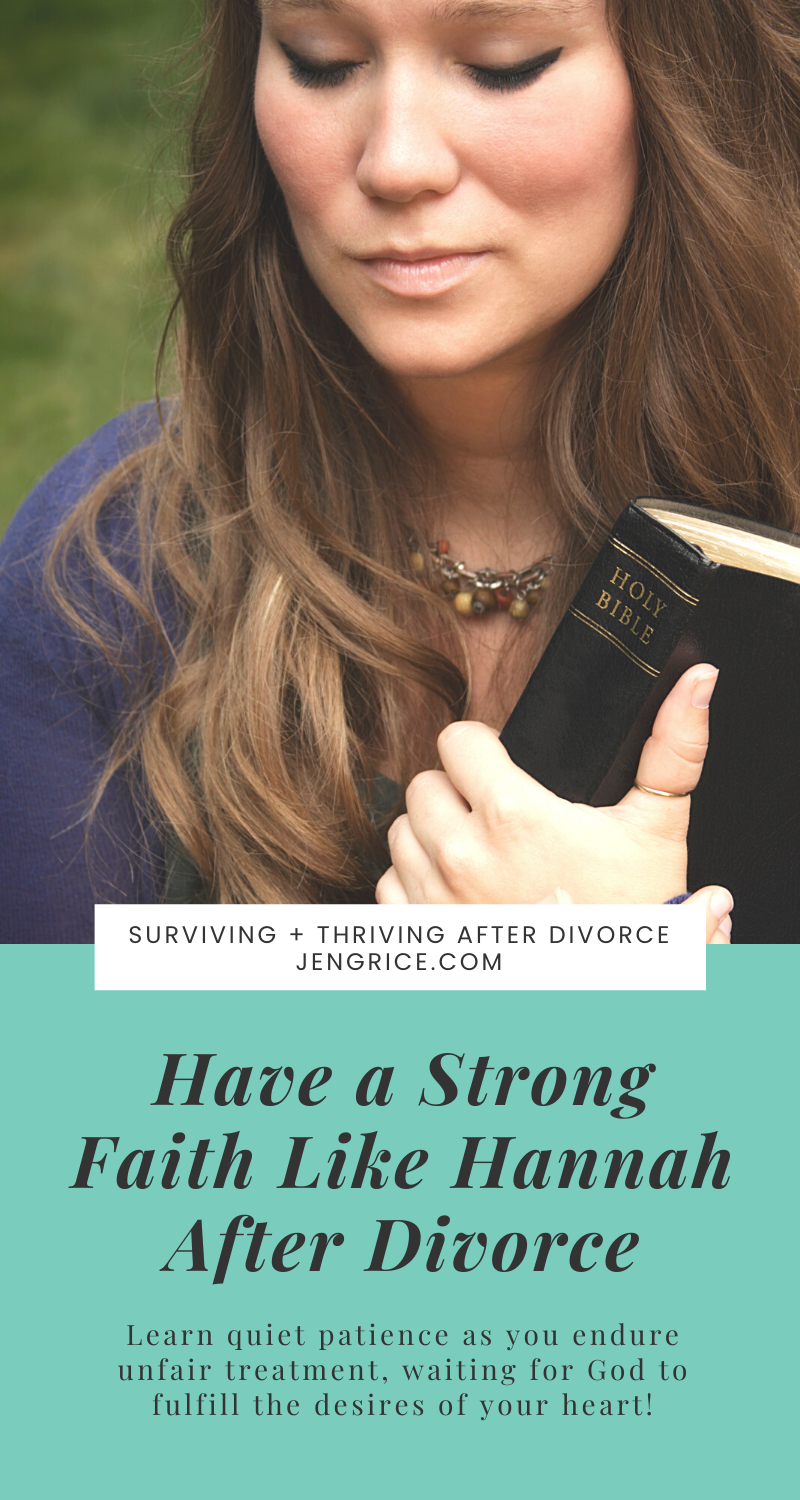While going through my divorce a pastor said I was like Hannah. This made me want to look up who Hannah was in the Bible. It took me a few years to realize that I could identify with Hannah and her quiet patience to endure her trial and wait for the desires of her heart. Now, encourage other women to have a strong faith like Hannah did after divorce, as I work on practicing this myself. via @msjengrice